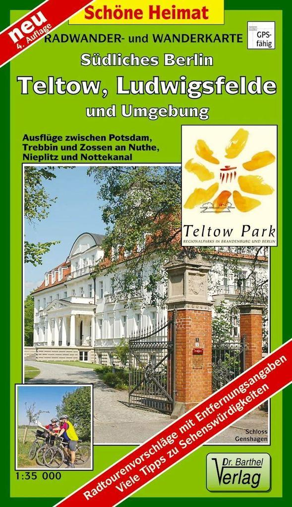 Südliches Berlin - Teltow, Ludwigsfelde und Umgebung 1 : 35 000. Radwander- und Wanderkarte als Buch