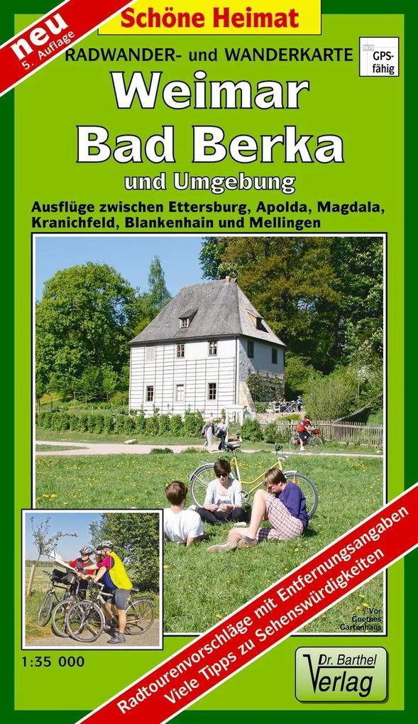 Weimar, Bad Berka und Umgebung 1 : 35 000. Radwander-und Wanderkarte als Buch