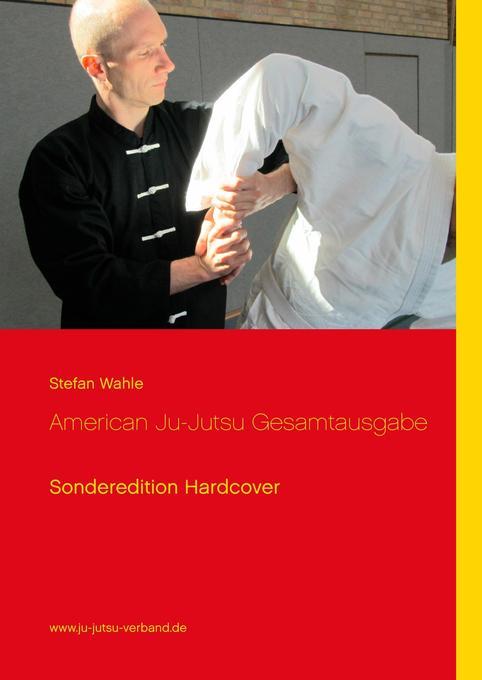 American Ju-Jutsu Gesamtausgabe als Buch von St...