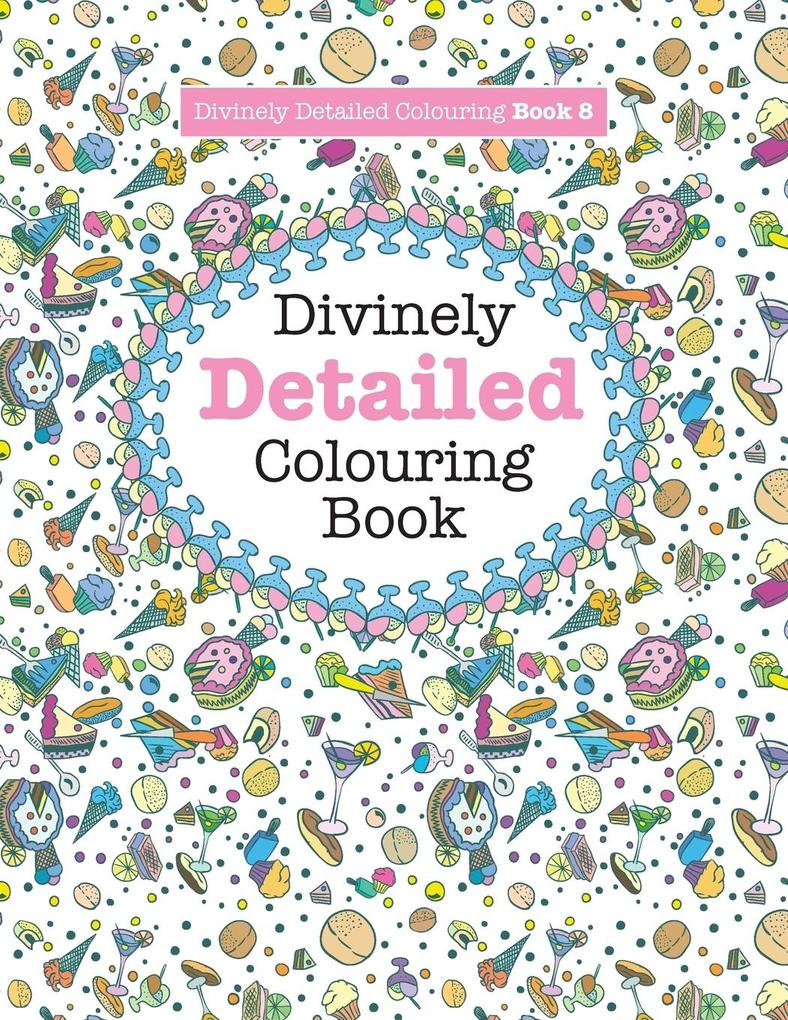 Divinely Detailed Colouring Book 8 als Taschenb...