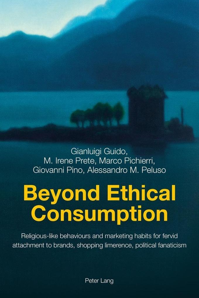 Beyond Ethical Consumption als Buch von Gianlui...