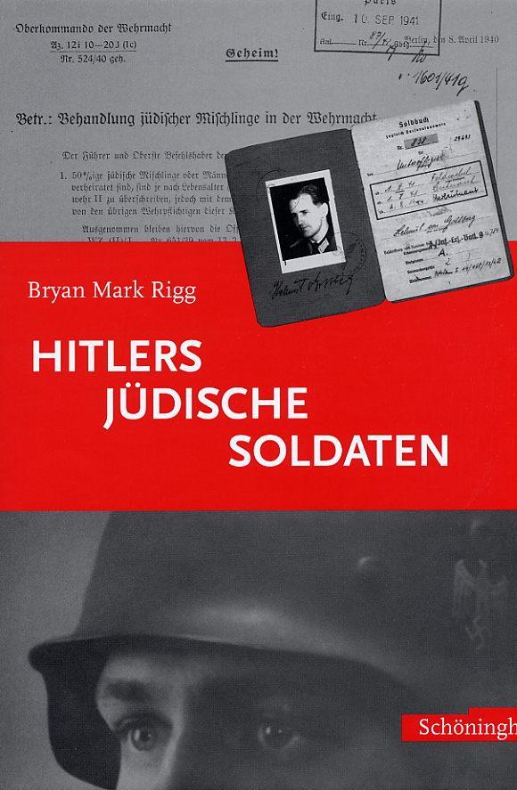 Hitlers jüdische Soldaten als Buch