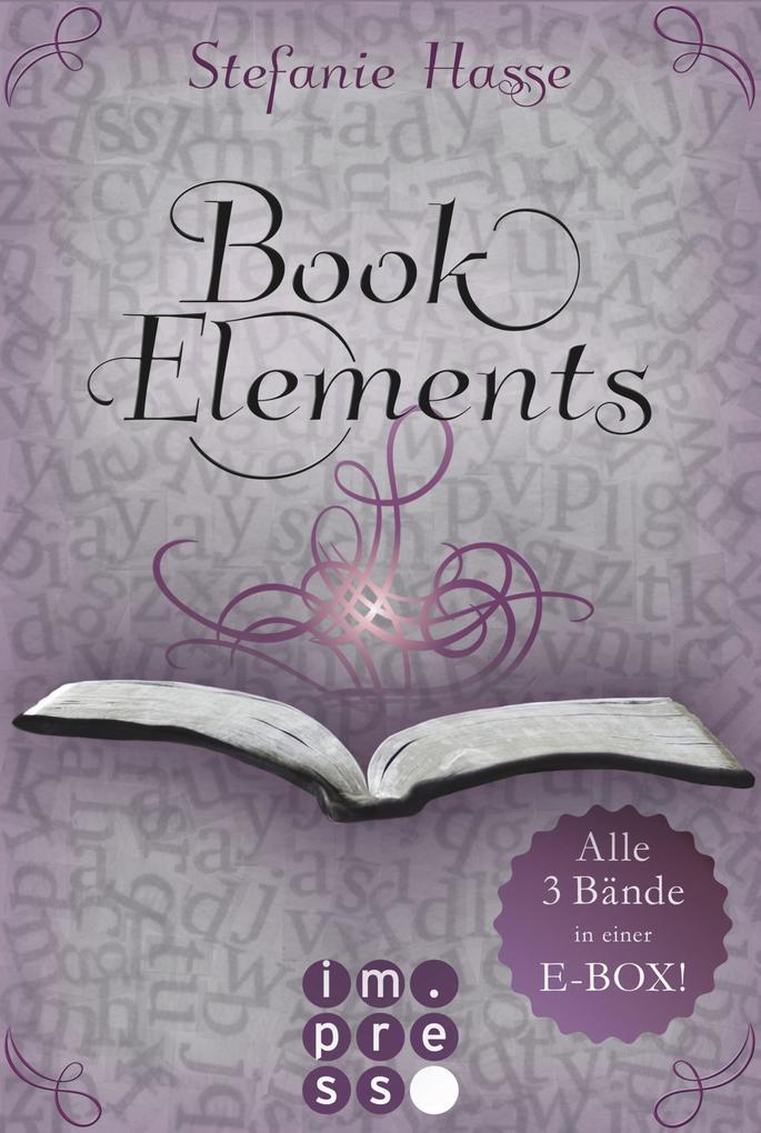BookElements: Alle drei Bände in einer E-Box! als eBook