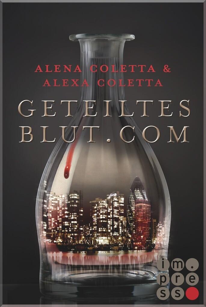 Geteiltes Blut dot Com (Geteiltes Blut 1) als eBook