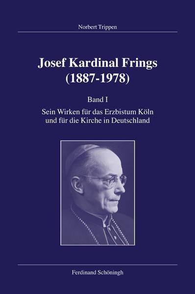 Josef Kardinal Frings (1887 - 1978) 1 als Buch