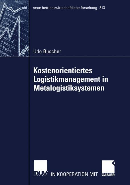 Kostenorientiertes Logistikmanagement in Metalogistiksystemen als Buch