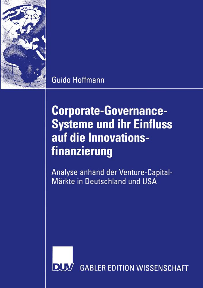 Corporate-Governance-Systeme und ihr Einfluss auf die Innovationsfinanzierung als Buch