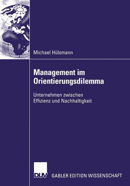 Management im Orientierungsdilemma als Buch