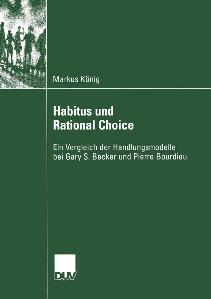 Habitus und Rational Choice als Buch