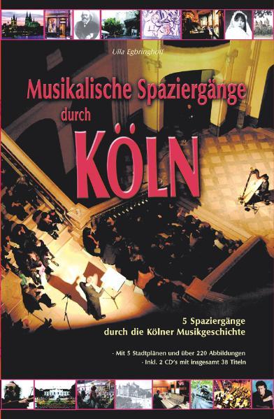 Musikalische Spaziergänge durch Köln als Buch
