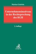 Unternehmensinsolvenz in der Rechtsprechung des BGH