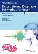 Dysarthrie und Dysphagie bei Morbus Parkinson