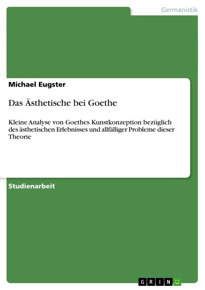 Das Ästhetische bei Goethe als Taschenbuch von ...