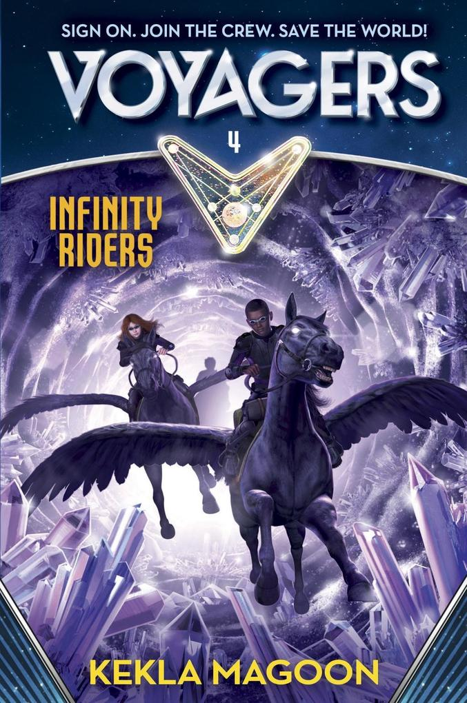 Voyagers: Infinity Riders (Book 4) als eBook Do...