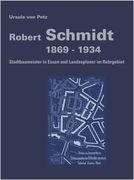 Robert Schmidt 1869-1934