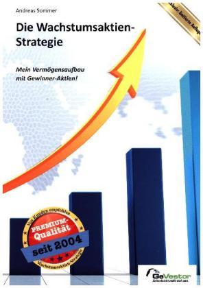 Die Wachstumsaktien-Strategie als Buch von Andr...
