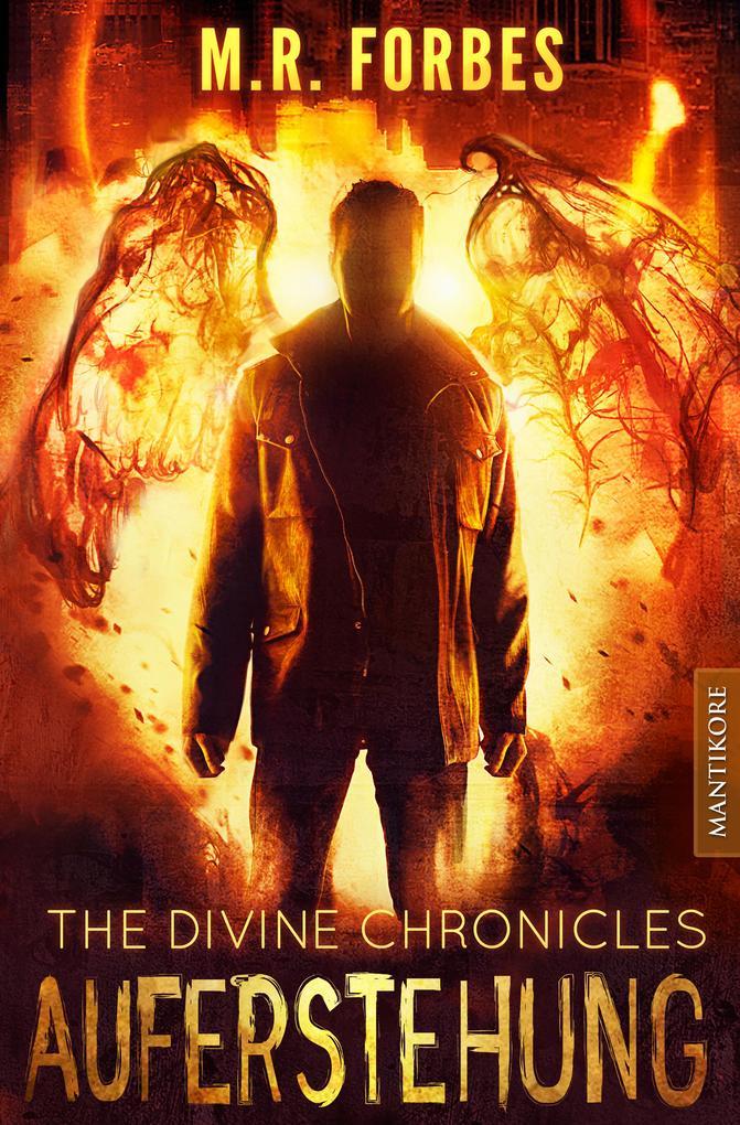 THE DIVINE CHRONICLES 1 - AUFERSTEHUNG als eBook epub