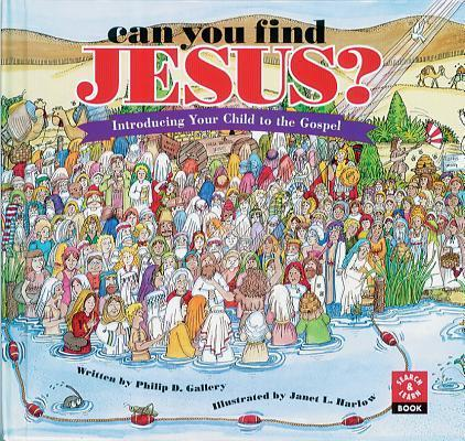 Can You Find Jesus?: Introducing Your Child to the Gospel als Buch
