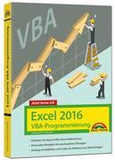 Excel 2016 VBA-Programmierung - Jetzt lerne ich: Das Komplettpaket für den erfolgreichen Einstieg. Mit vielen Beispielen und Übungen. Für die Versionen 2007-2016