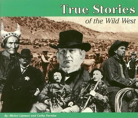 True Stores: The Wild West als Taschenbuch