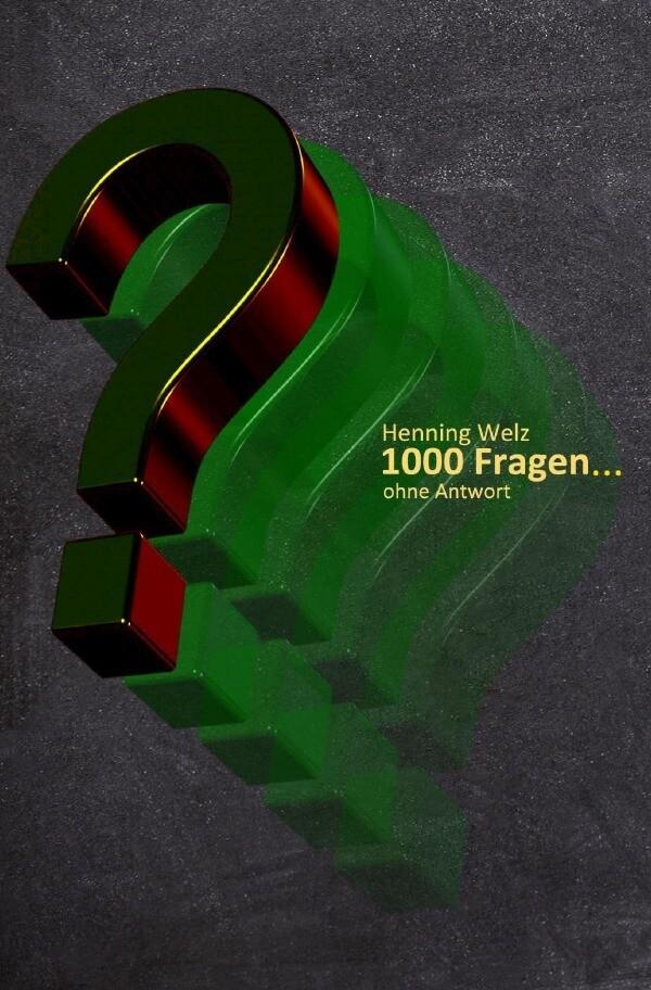 1000 Fragen... ohne Antwort als Buch