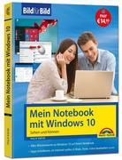 Mein Notebook mit Windows 10 - aktuell zu allen Updates - Bild für Bild: Sehen und Können. Eine leicht verständliche Anleitung in Bildern. Komplett in Farbe.