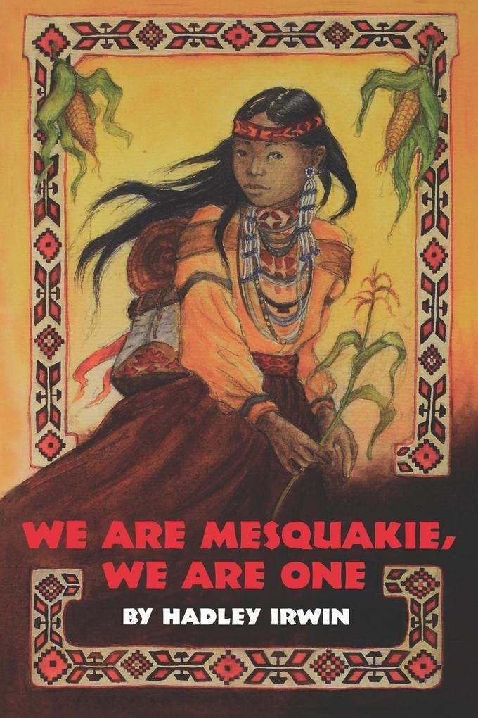 We Are Mesquakie, We Are One als Buch