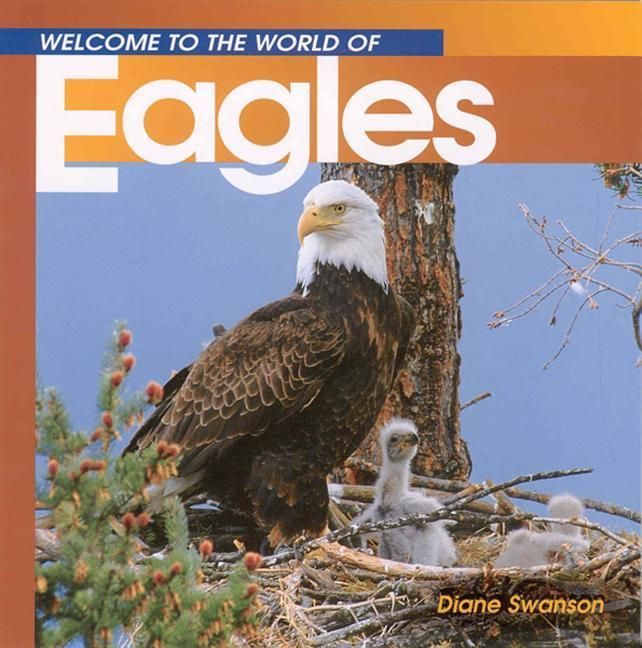 Welcome to the World of Eagles als Taschenbuch