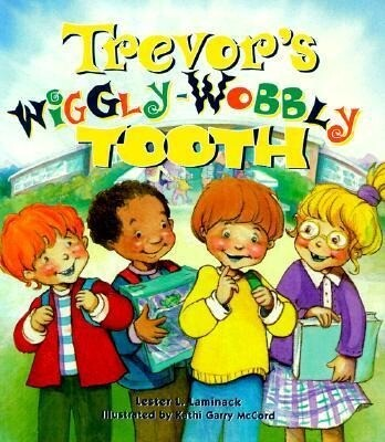 Trevor's Wiggly-Wobbly Tooth als Buch