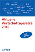 Aktuelle Wirtschaftsgesetze 2016