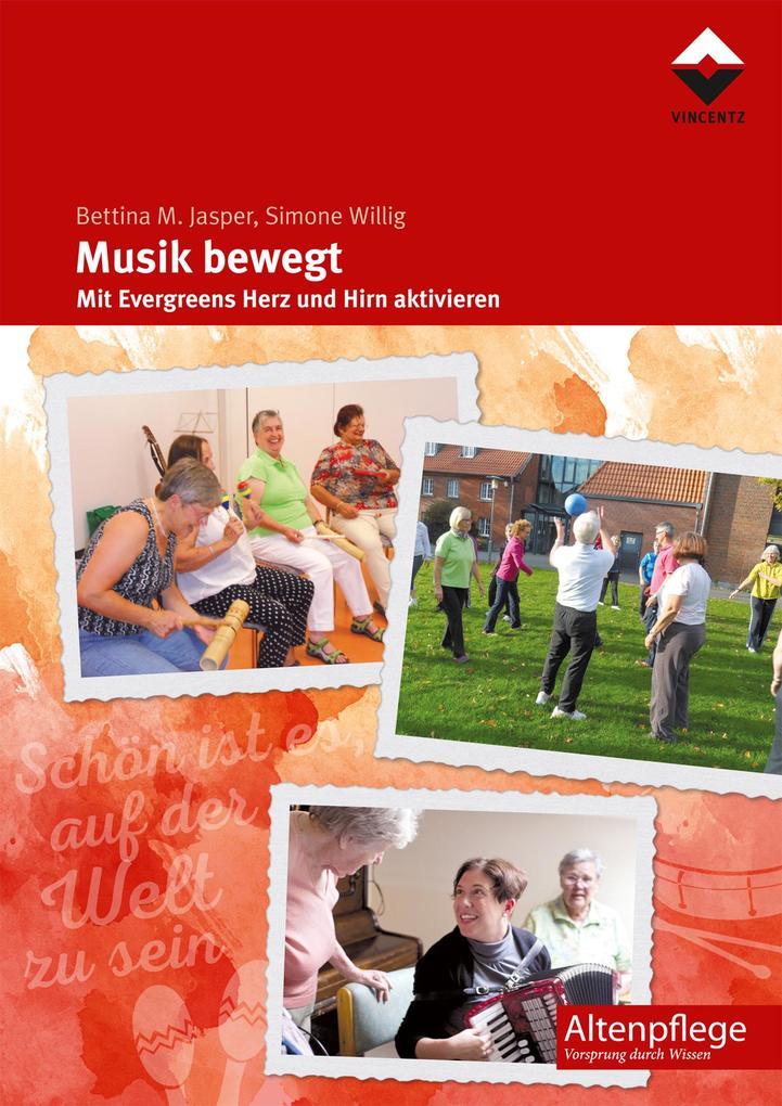 Musik bewegt als Buch von Bettina M. Jasper, Si...