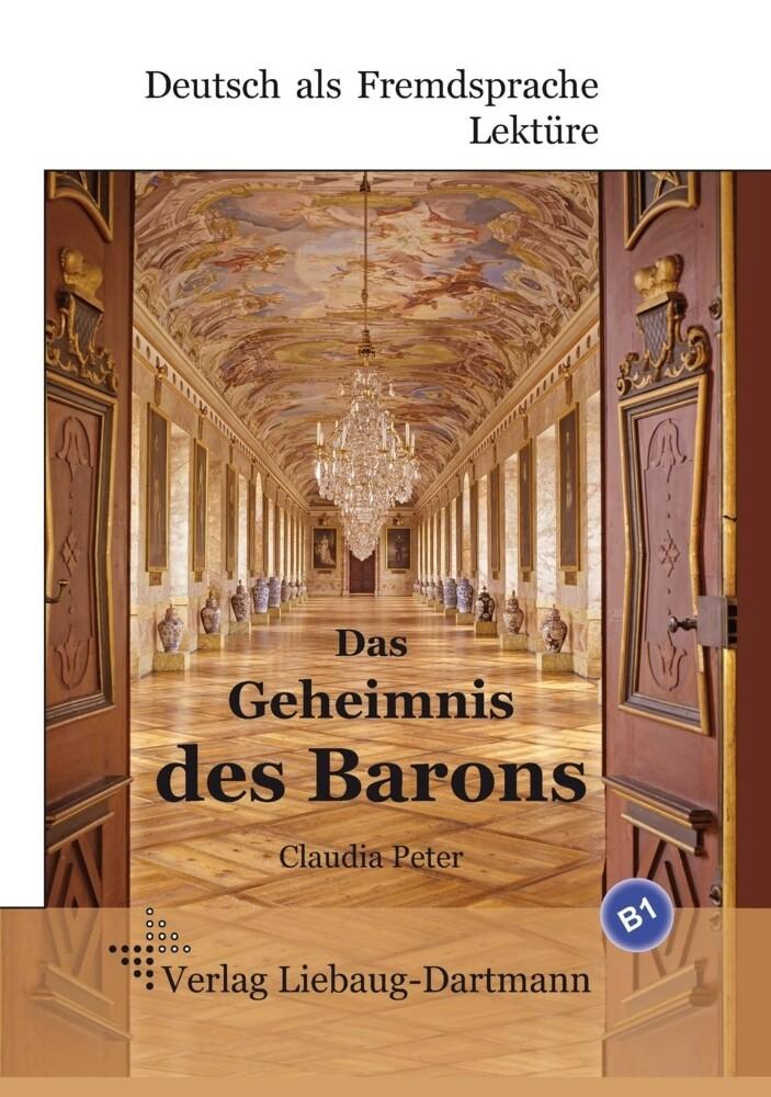 Das Geheimnis des Barons als Buch von Claudia P...