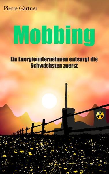 Mobbing als Buch von Pierre Gärtner