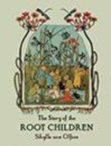 The Story of the Root Children als Buch