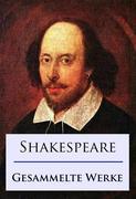 Shakespeare - Gesammelte Werke