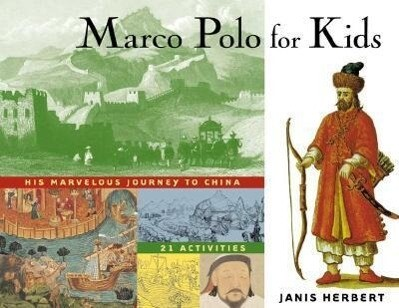Marco Polo for Kids: His Marvelous Journey to China, 21 Activities als Taschenbuch