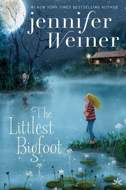 The Littlest Bigfoot als Buch von Jennifer Weiner