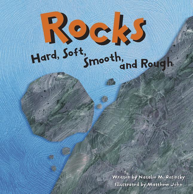 Rocks: Hard, Soft, Smooth, and Rough als Buch