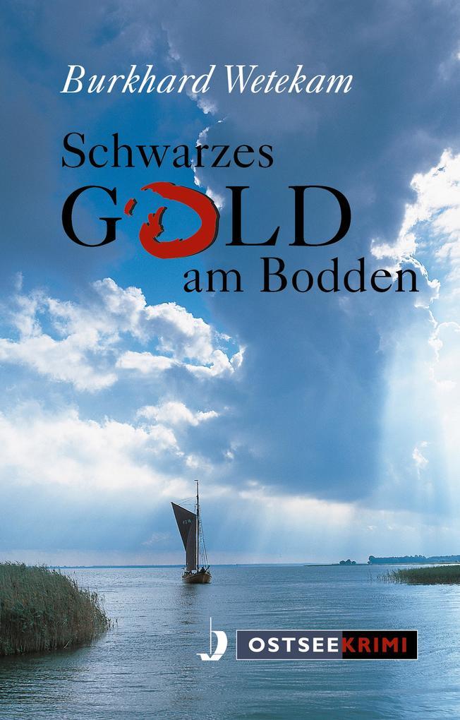 Schwarzes Gold am Bodden als eBook Download von...