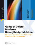 Game of Colors: Moderne Bewegtbildproduktion