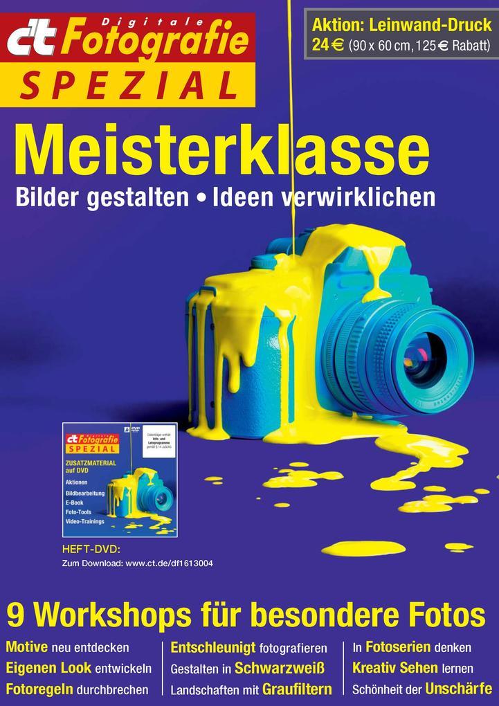 c´t Fotografie Spezial: Meisterklasse Edition 2...