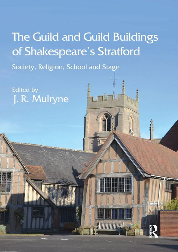Guild and Guild Buildings of Shakespeare´s Stra...