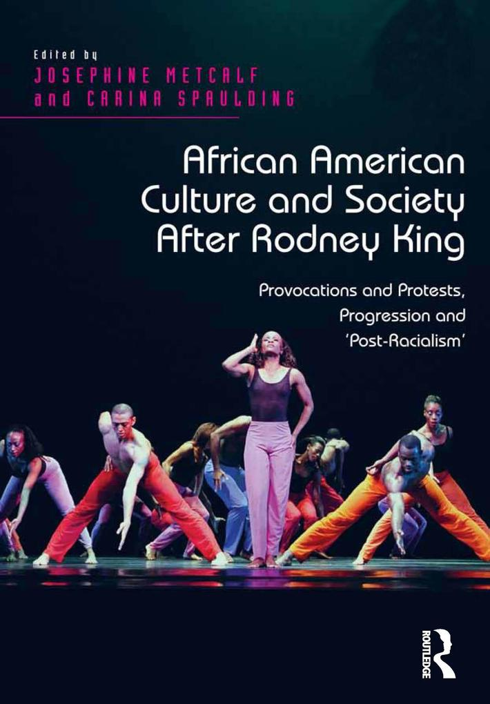 African American Culture and Society After Rodn...
