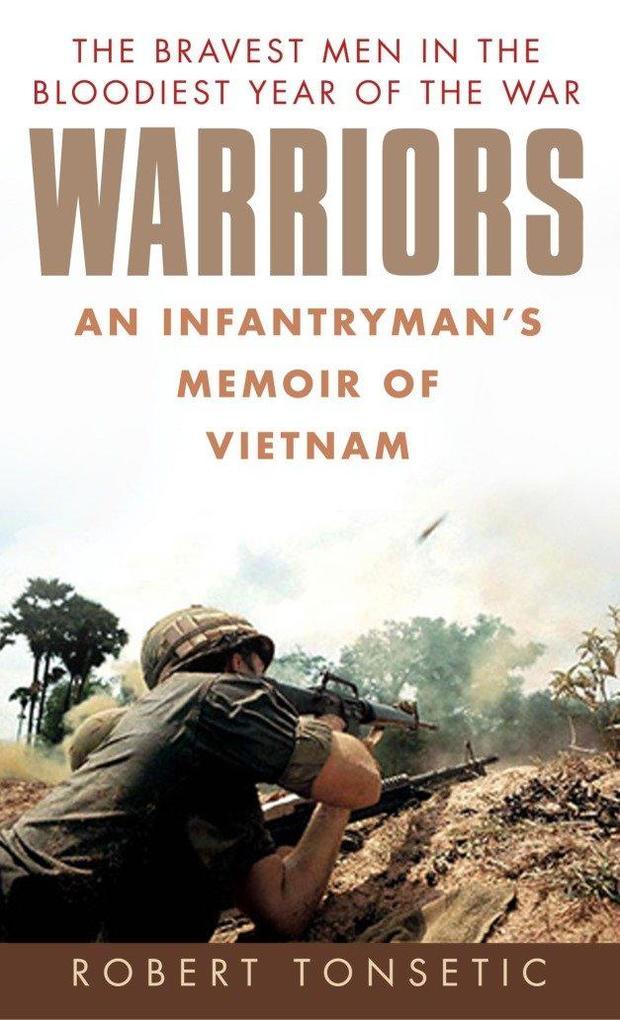 Warriors: An Infantryman's Memoir of Vietnam als Taschenbuch