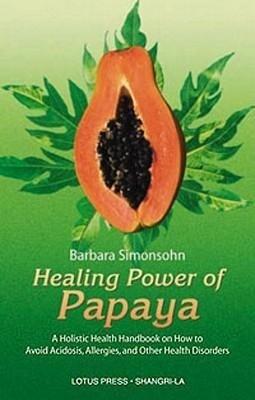 Healing Power of Papaya als Taschenbuch