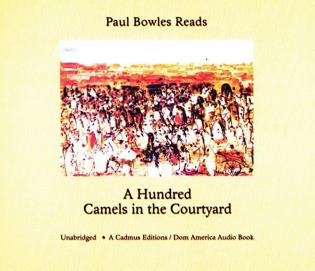 A Hundred Camels in the Courtyard als Hörbuch