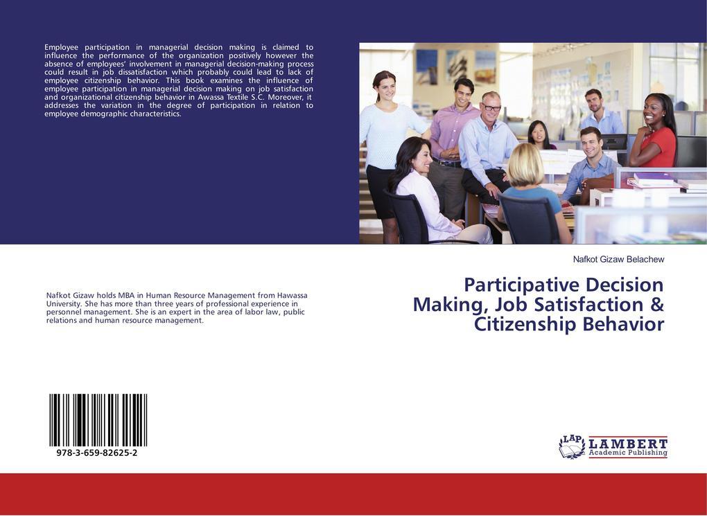 Participative Decision Making, Job Satisfaction...