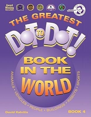 The Greatest Dot to Dot Book in the World: Book 4 als Taschenbuch