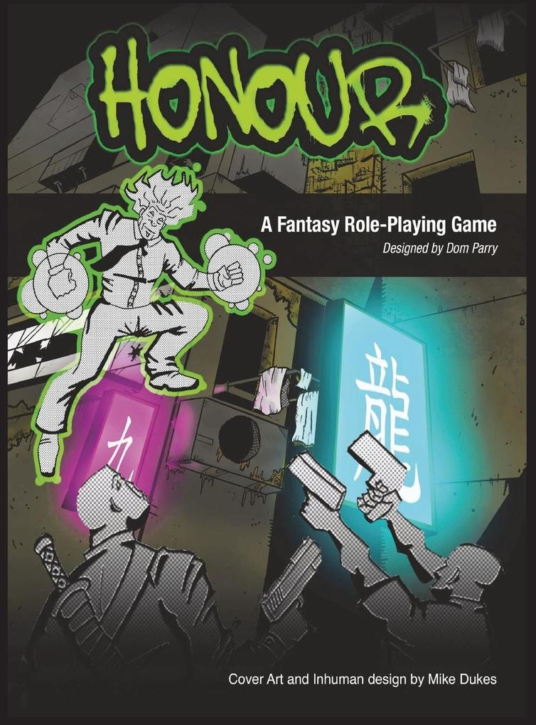 Honour the Role Playing Game als Buch von Domin...