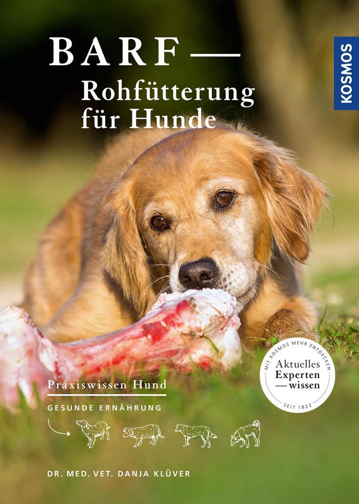 BARF - Rohfütterung für Hunde als eBook Downloa...